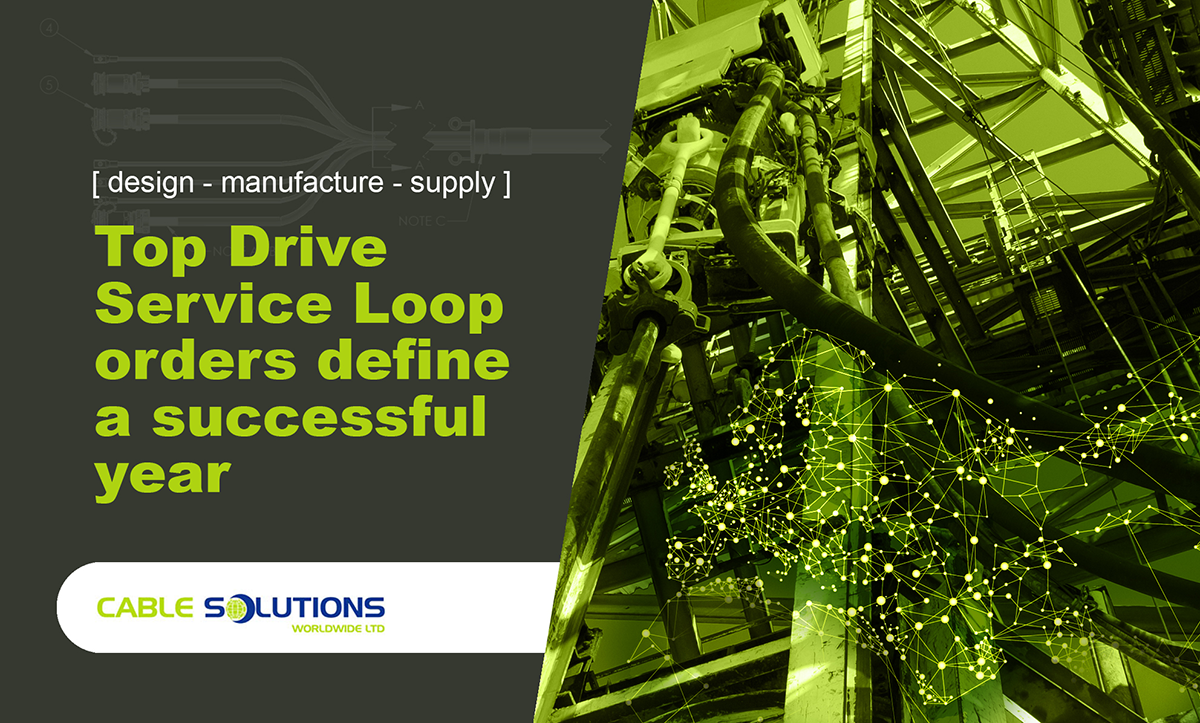 Top Drive Service Loop orders define a successful year